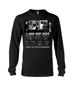 I am hip hop signatures Long sleeve