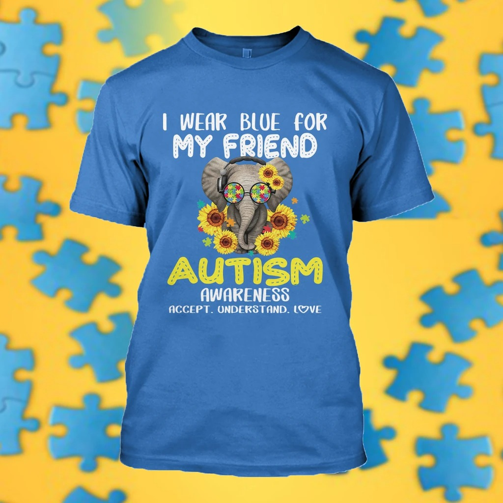 I wear blue for my son Autism Awareness 3D SHIRT