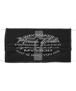 Jesus Way maker miracle worker promise keeper light in the darkness cloth face mask1