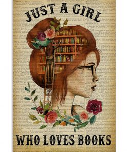 Just A Girl Who Loves Books Flowers paper poster 1