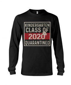 Kindergarten class of 2020 quarantined long sleeve
