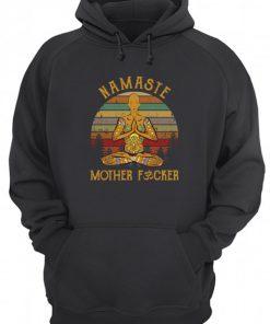 Namaste Mother fucker hoodie