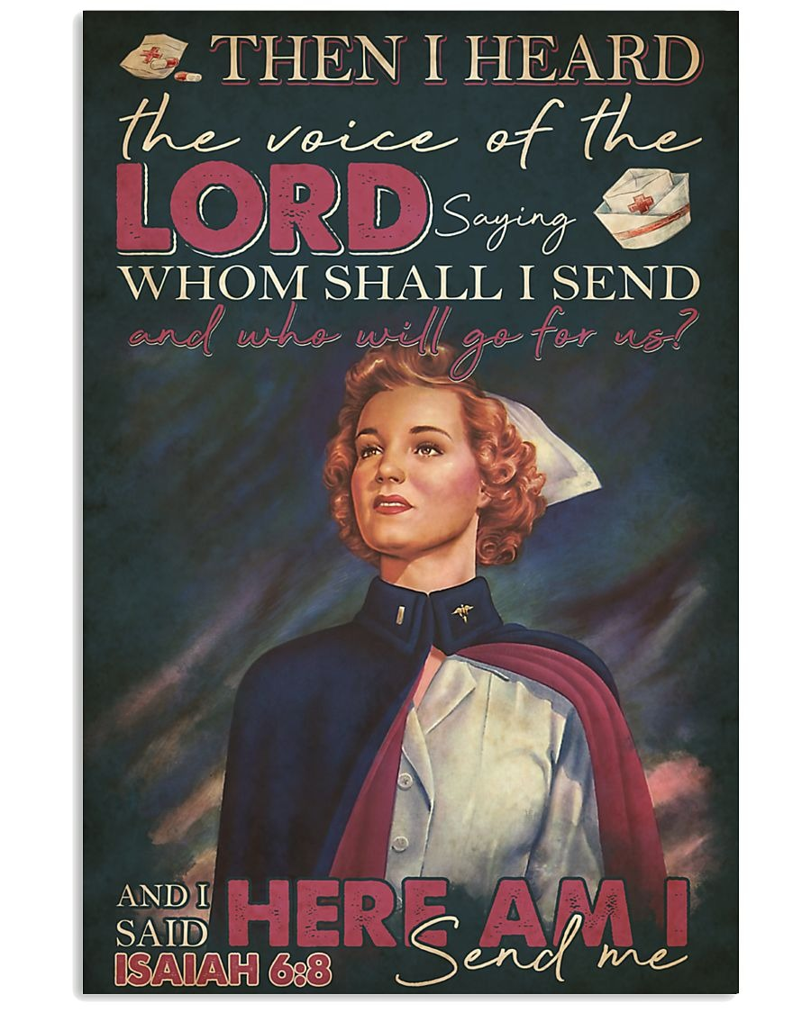 Nurse Then I heard the voice of the Lord saying Whom shall I send And who will go for us vintage poster