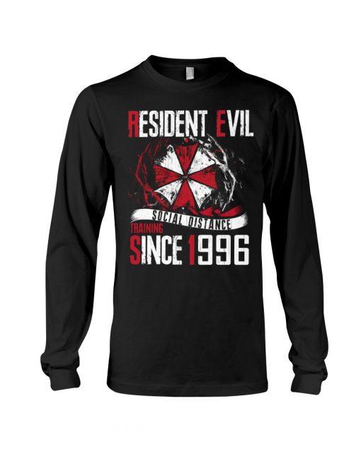 Resident Evil Social Distance Training Since 1996 long sleeved