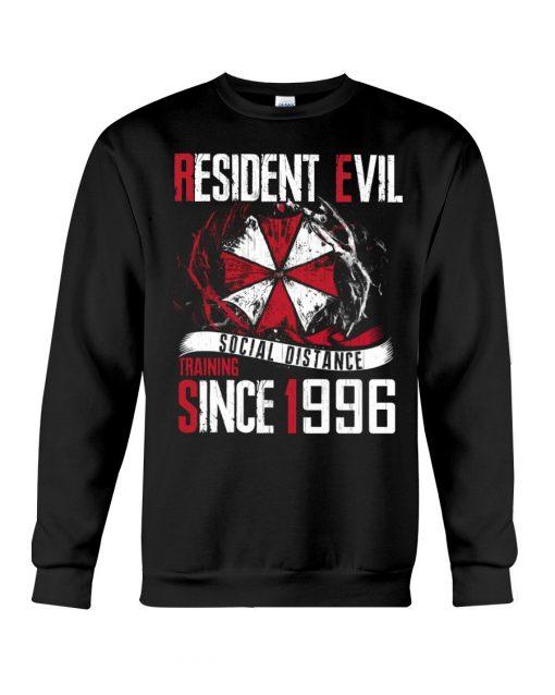 Resident Evil Social Distance Training Since 1996 sweatshirt