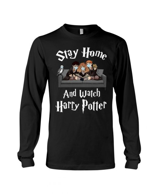 Stay Home And Watch Harry Potter Long sleeve
