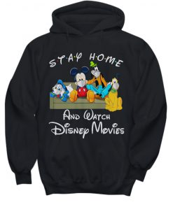 Stay home and watch Disney movie hoodie