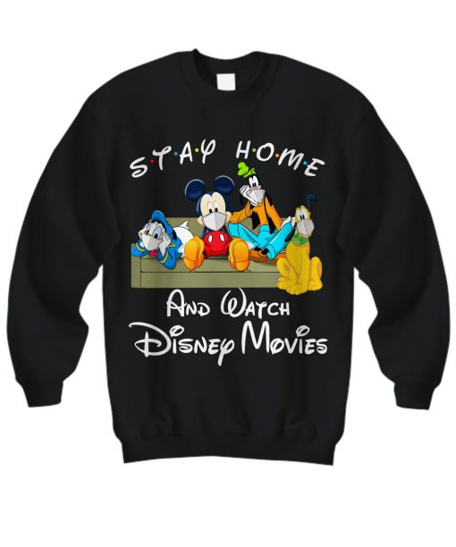 Stay home and watch Disney movie sweatshirt