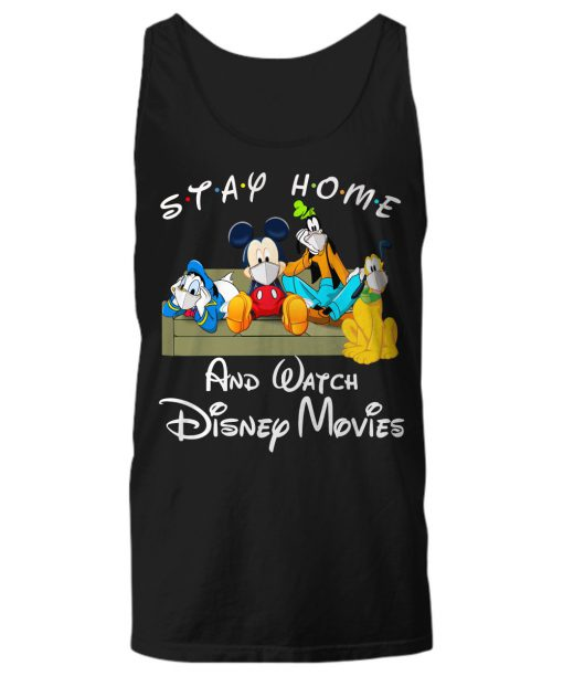 Stay home and watch Disney movie tank top
