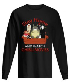 Stay home and watch Ghibli Movies long sleeved