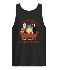 Stay home and watch Ghibli Movies tank top