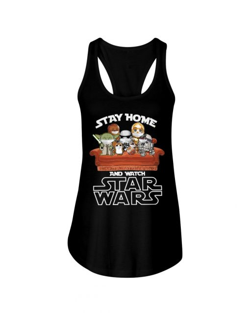 Stay home and watch Star Wars Tank top
