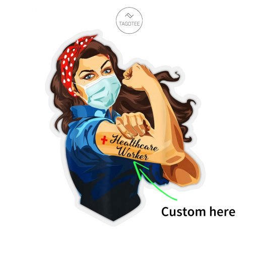 Strong Healthcare workers We can do it nurse sticker