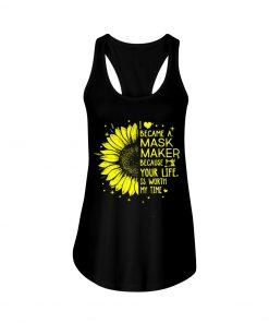 Sunflower I became a mask maker tank top