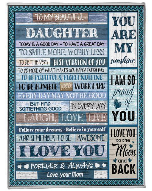 To my beautiful daughter I love you Mom fleece blanket