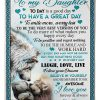 To my daughter Today is a good day To smile more worry less To be the very best version of you Fleece Blanket