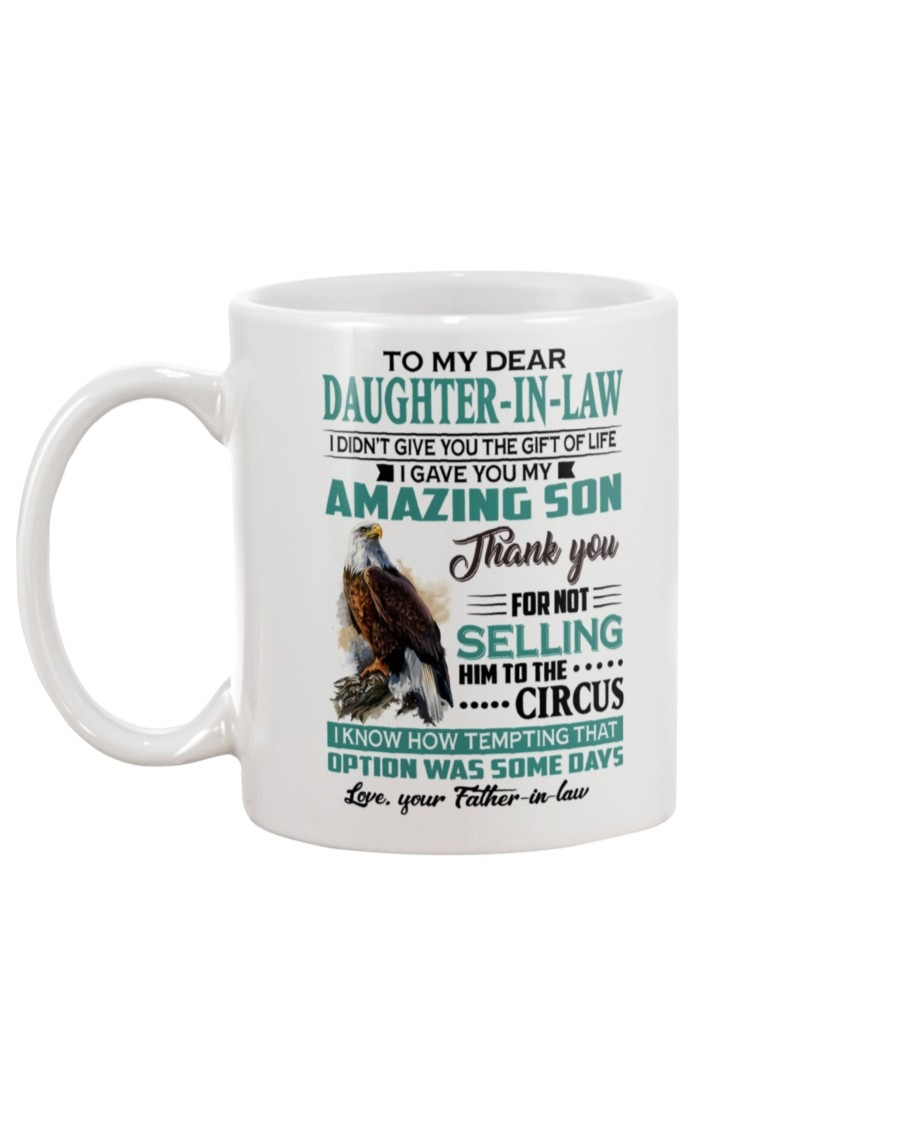 To My Dear Daughter In Law I Gave You My Mug Gift For Men Women Funny Ceramic...