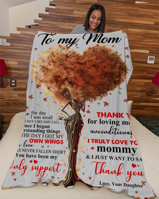 To my mom Since the day i was small till the day i became tall since i began understanding things fleece blanket 3