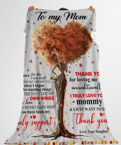 To my mom Since the day i was small till the day i became tall since i began understanding things fleece blanket 4