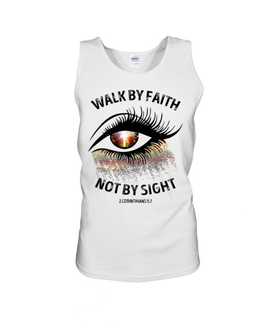 Walk by faith not by sight Sparkle Christ eyes Tank top