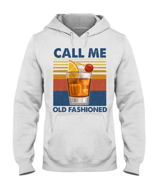Wine Call Me Old Fashioned vintage hoodie