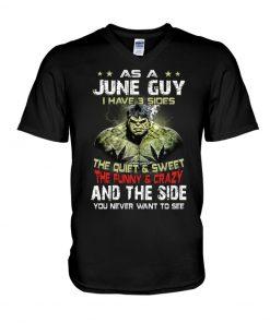 As a june guy I have 3 sides Hulk V-neck