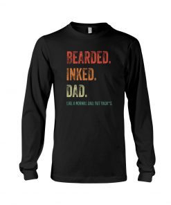 Bearded inked dad Long sleeve