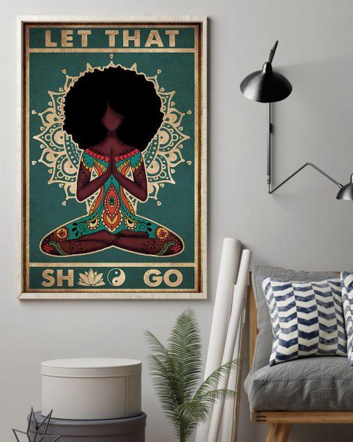 Black Girl Yoga Let That Shit Go Poster 2