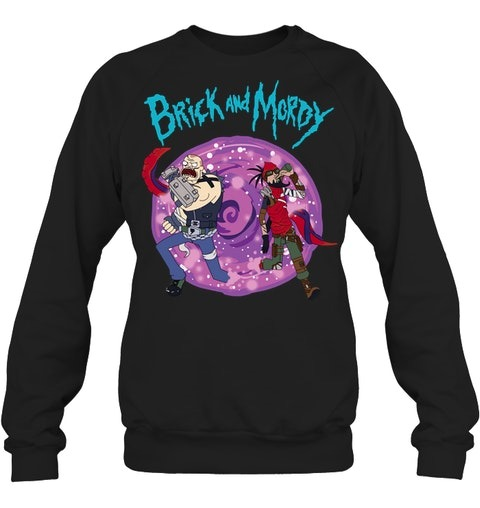 Brick and Mordy Sweatshirt