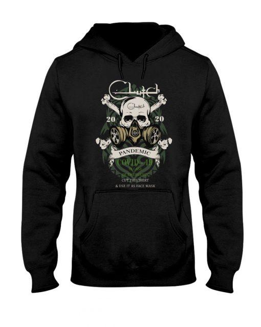 Clutch band Skull 2020 Covid-10 Pandemic Hoodie