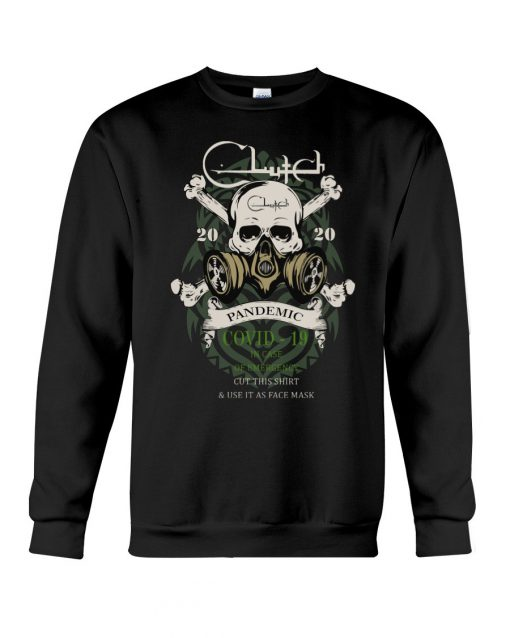Clutch band Skull 2020 Covid-10 Pandemic Sweatshirt