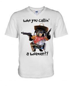 Dachshund Gun Who you callin' a wiener V-neck