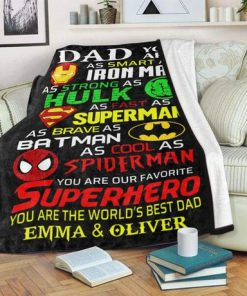 Dad you are as smart as Ironman As strong as Hulk personalized fleece blankets5