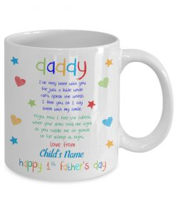 Daddy I've only been with you for just a little while can't speak words Happy 1st Father's day mug 1