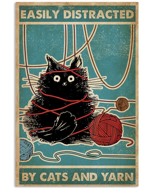 Easily distracted by cats and yarn poster 1