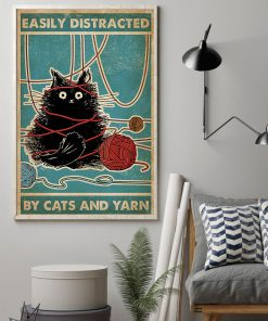 Easily distracted by cats and yarn poster 2