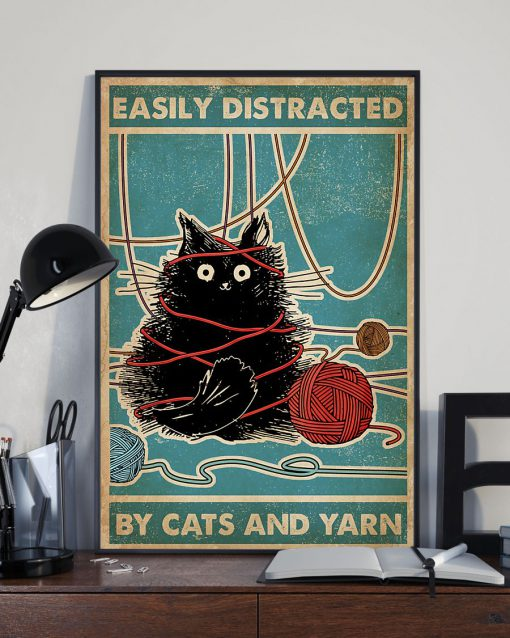 Easily distracted by cats and yarn poster 3