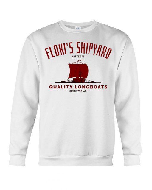Floki's Shipyard Quality Longboats Sweatshirt