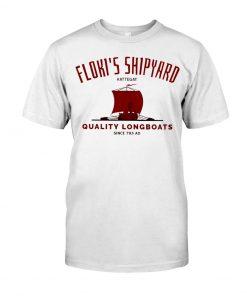 Floki's Shipyard Quality Longboats T-shirt