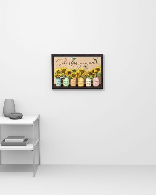 God says you are Unique special lovely precious strong chosen Sunflower poster2