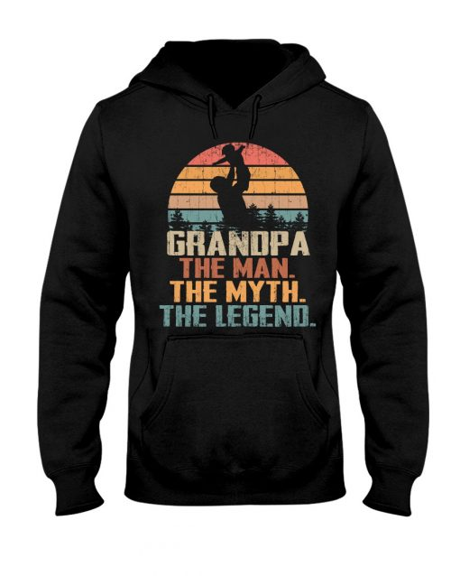 Grandpa the man the myth the legend hoodie