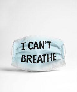 I can't breathe George Floyd cloth mask 1