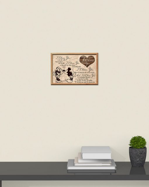 I choose you to do life with hand in hand side by side Mickey and Minnie poster 4