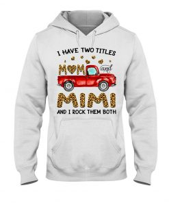 I have two titles mom and mimi and i rock them both Leopard skins Tank top