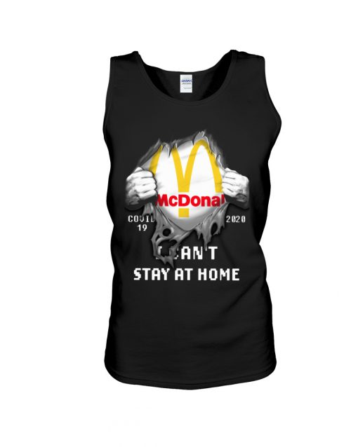 McDonald Covid 19 I can't stay home tank top