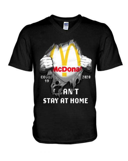 McDonald Covid 19 I can't stay home v-neck
