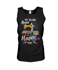 My sewing room is my happy place tank top