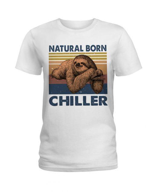 Natural Born Chiller Sloth shirt