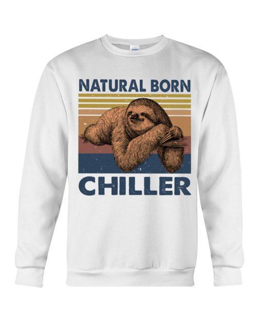 Natural Born Chiller Sloth sweatshirt