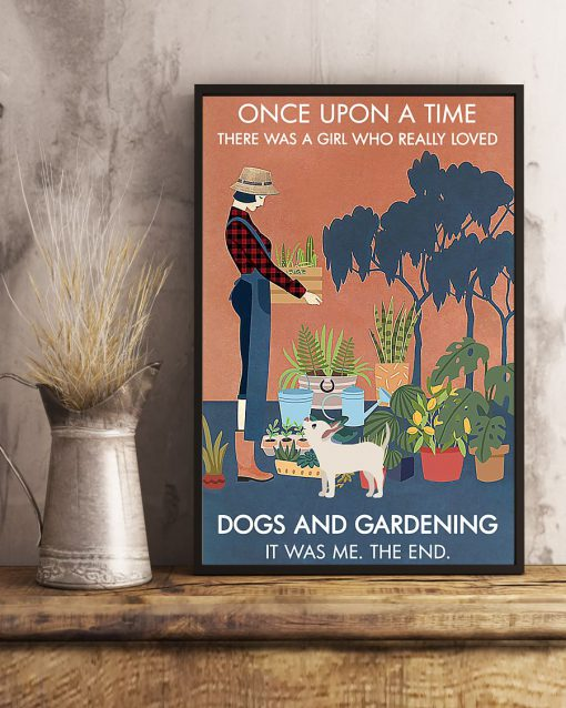Once upon a time there was a girl who really loves books dogs and gardening poster 2